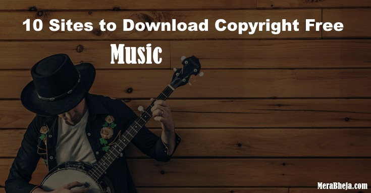 Top 10 Legal & Copyright Free Music download sites