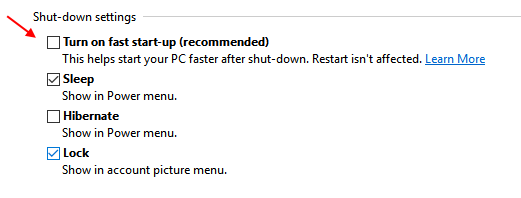 Uncheck Turn On Fast Startup Windows 10