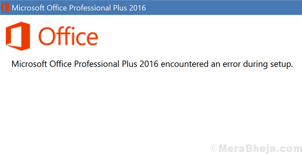 Microsoft Office Professional Plus 2016 Encountered An Error During Setup