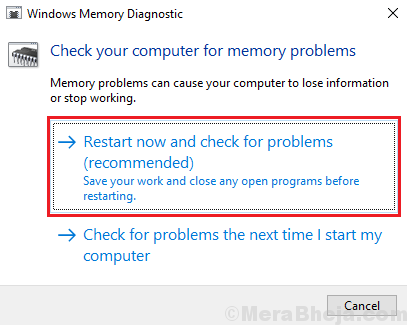 Restart Now And Check For Problems (recommended)
