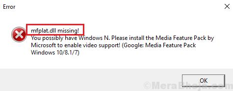 Mfplat.dll Missing On Windows 10