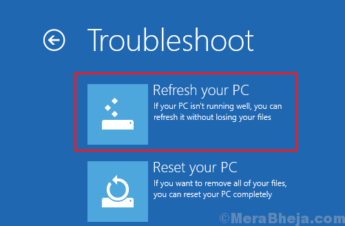 Troubleshoot Refresh Your Pc