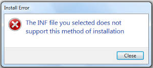 Inf File You Selected Does Not Support This Method Of Installation