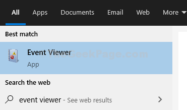 Click On Start, Type Event Viewer In The Search Box, Hit Enter