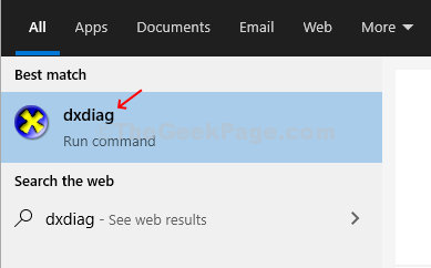 Click On Windows Icon, Type Dxdiag In Search Box, Click On Result
