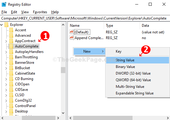 Clickk On Autocomplete On Left, Right Click On Empty Pane On The Right, Select New, Click On String Value