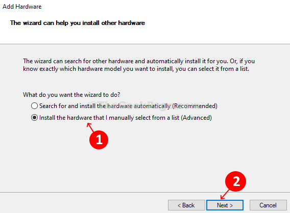 Add Wizard Radio Button Install The Hardware That I Manually Select From A List - Next