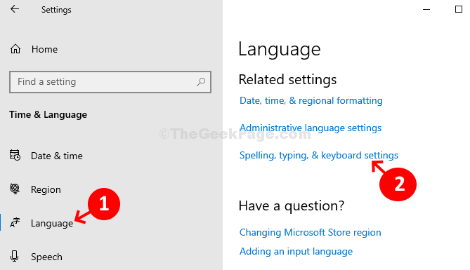 Language Related Settings Spelling Typing & Keyboard Settings