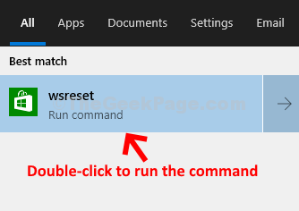 Start Search Wsreset Double Click To Run Command