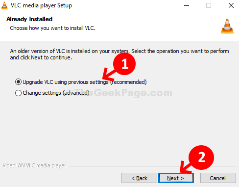 Check upgrade VlC Using Previous Settings (recommended) Next