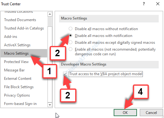 Macro Settings Disable All Macros With Notification Trust Access To The Vba Project Object Mode Ok