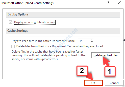 Microsoft Office Upload Center Settings Delete Cached Files Ok