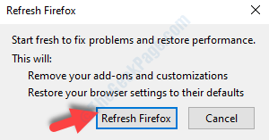 Refresh Firefox Prompt Refresh Firefox Button