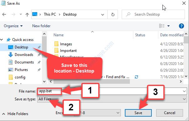 Save As Desktop Location File Name App.bat Save As Type All Files