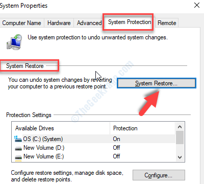 System Properties System Protection Tab System Restore Button