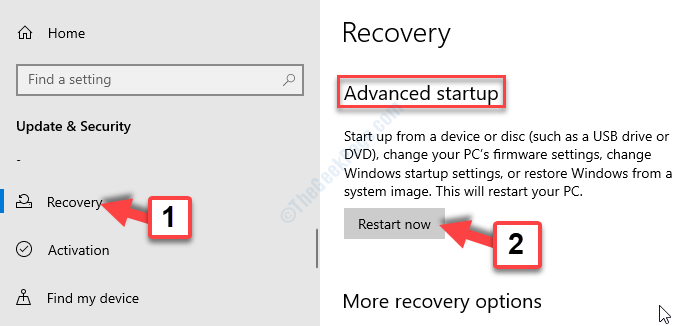 Update & Security Recovery Advanced Startup Restart Now