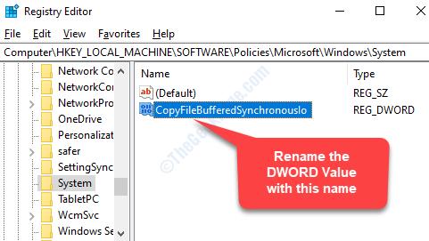 Double Click On The New Dword (32 Bit) Value Rename Paste Copyfilebufferedsynchronousio