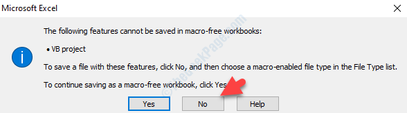 Prompt The Following Features Cannot Be Saved In Macro Free Workbooks No