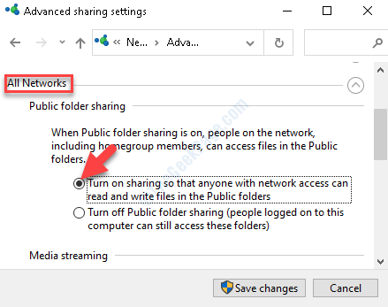 Advanced Sharing Settings All Networks Public Folder Sharing Turn On