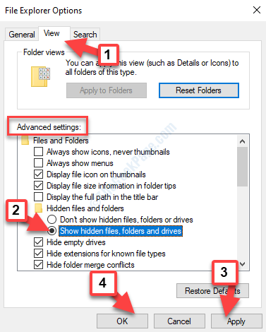 File Explorer Options View Advanced Settings Hidden Files And Folders Show Hidden Files, Folders And Drives Apply Ok