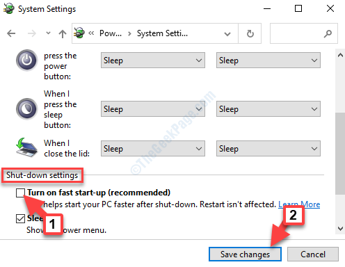 System Settings Shut Down Settings Turn On Fast Start Up Uncheck Save Changes