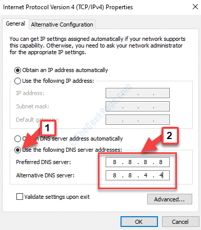 Properties General Use The Following Dns Server Addresses Check Add Preferred And Alternetive Dns Server