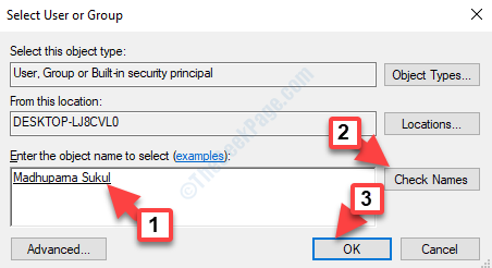 Select User Or Group Enter The Object Name To Select Add Name Check Names Ok