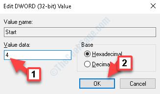 Start Edit Dword (32 Bit) Value Value Data 4 Ok