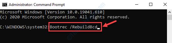 Command Prompt (admin) Run Command To Rebuild Boot Configuration Enter