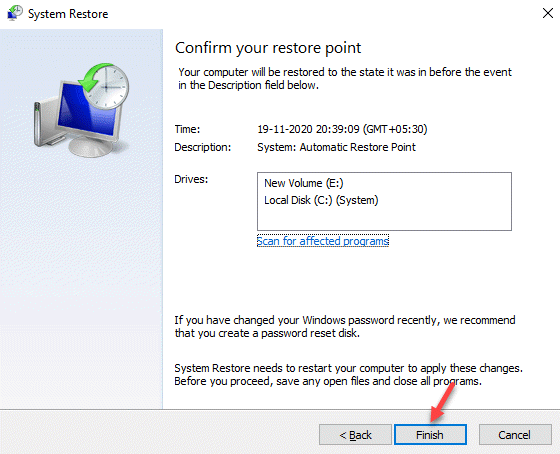 System Restore Confirm Your Restore Point Finish