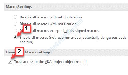 Trust Center Settings Macro Settings Enable All Macros Trust Access To The Vba Project Object Model Check Ok