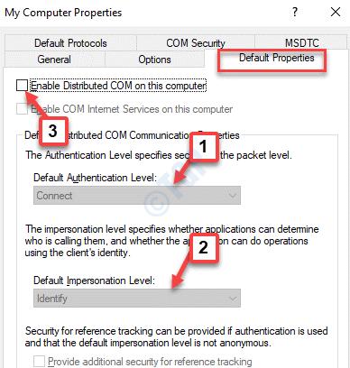 Properties Default Properties Default Authentication Level Connect Default Impersonation Level Identify Enable Distributed Com Uncheck Apply Ok