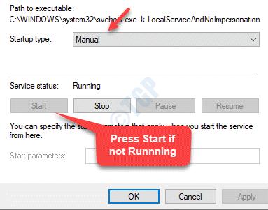 Properties General Startup Type Manual Service Status Running If Not Start
