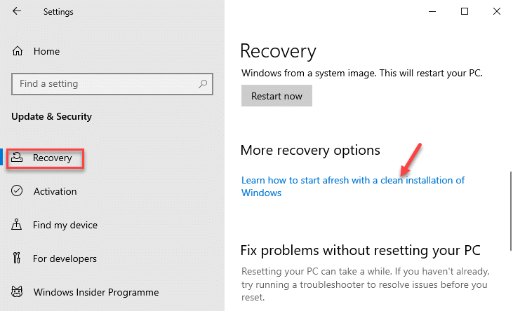 Recovery More Recovery Options Learn How To Start Afresh With A Clean Installation Of Windows