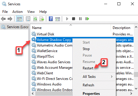 Services Name Volume Shadow Copy Right Click Restart