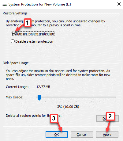 System Prortection For New Volume Restore Settings Turn On System Protection Apply Ok