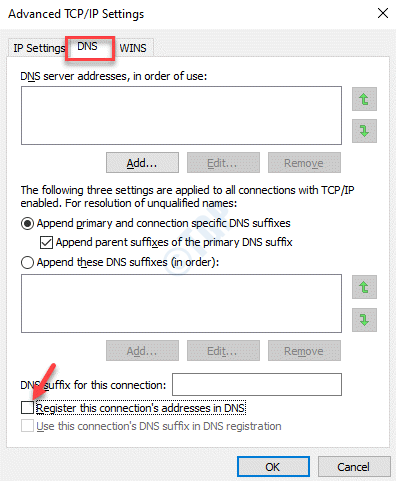 Advanced Tcp Ip Settings Dns Register This Connections Address In Dns Uncheck