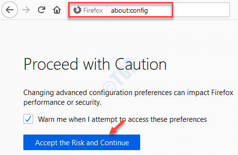 Firefox About Config Accept The Risk And Continue