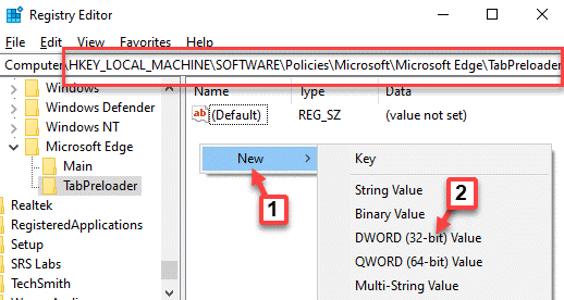 Registry Editor Navigate To Path Tabpreloader Right Side Empty Area Right Click New Dword (32 Bit) Value