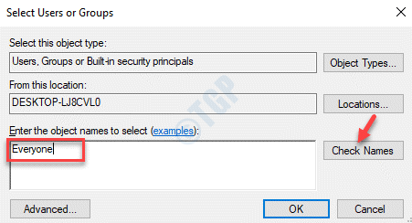 Select Users Or Groups Enter The Object Name To Select Everyone Check Names