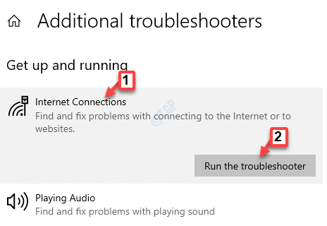 Additional Troubleshooters Get Up And Running Internet Connections Run The Troubleshooter