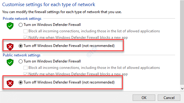 Customize Settings Private Network Settings Public Network Settings Turn Off Windows Defender Firewall (not Recommended) Select