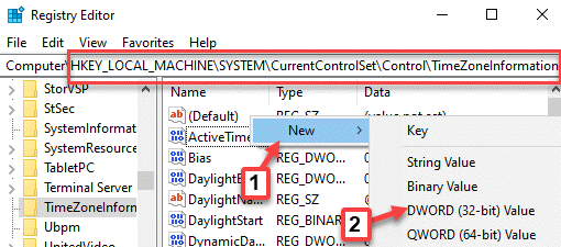 Registry Editor Navigate To Timezoneinformation Right Click New Dword (32 Bit) Value