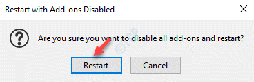 Restart With Add Ons Disabled Prompt Restart