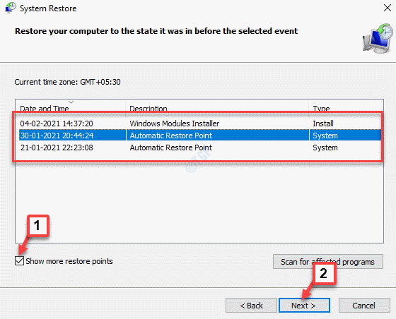 System Restore Show More Restore Points Check Select Restore Point Next