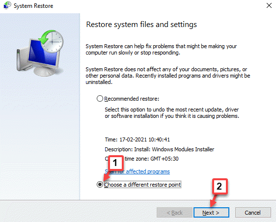 System Restore Choose A Different Restore Point Next