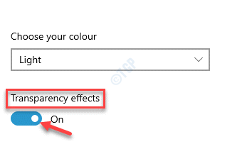 Choose Your Colour Transparency Effects Turn On