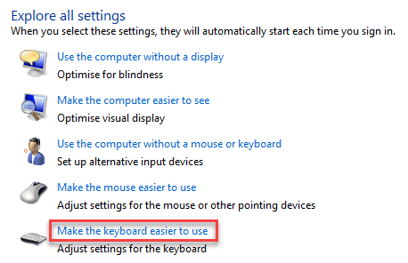 Ease Of Access Cneter Explore All Settings Make The Keyboard Easier To Use