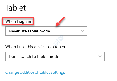 Settings Tablet When I Sign In Never Use Tablet Mode