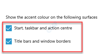 Show The Accent Color On The Following Surfaces Start, Taskbar And Action Center Title Bars And Windows Borders